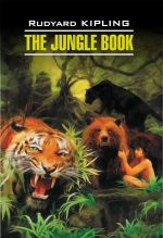 Скачать книгу The Jungle Book / Книга джунглей. Книга для чтения на английском языке автора Редьярд Киплинг